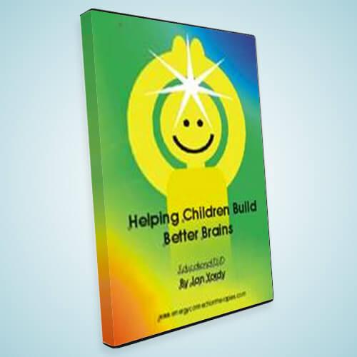 Helping Children Build Better Brains DVD